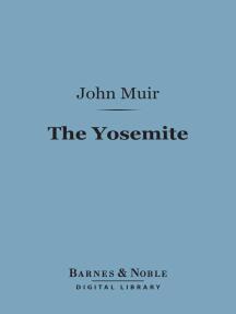 The Yosemite (Barnes & Noble Digital Library)