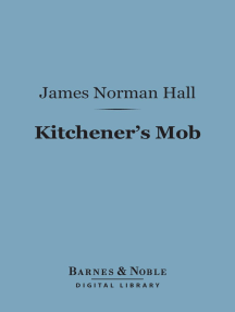 Kitchener's Mob (Barnes & Noble Digital Library): The Adventures of an American in the British Army