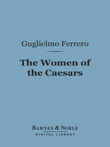 The Women of the Caesars (Barnes & Noble Digital Library)