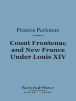 Count Frontenac and New France Under Louis XIV (Barnes & Noble Digital Library)