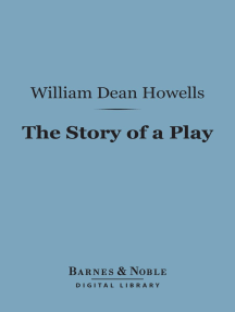 The Story of a Play (Barnes & Noble Digital Library)
