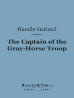 The Captain of the Gray-Horse Troop (Barnes & Noble Digital Library)