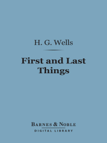 First and Last Things (Barnes & Noble Digital Library): A Confession of Faith and a Rule of Life