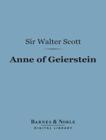 Anne of Geierstein (Barnes & Noble Digital Library): Or the Maiden of the Mist