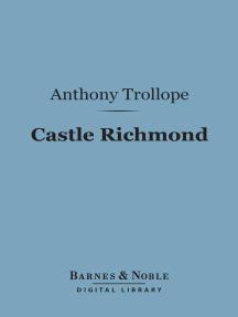 Castle Richmond (Barnes & Noble Digital Library)