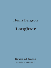 Laughter (Barnes & Noble Digital Library): An Essay on the Meaning of the Comic