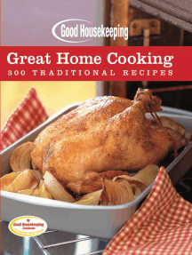 Good Housekeeping Great Home Cooking: 300 Traditional Recipes