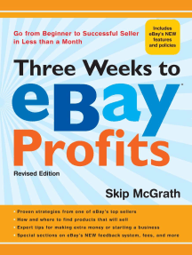 Three Weeks to eBay® Profits, Revised Edition: Go from Beginner to Successful Seller in Less than a Month