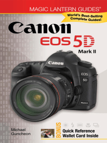 Magic Lantern Guides®: Canon EOS 5D Mark II