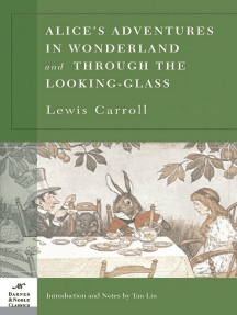 Alice's Adventures in Wonderland and Through the Looking Glass (Barnes & Noble Classics Series)