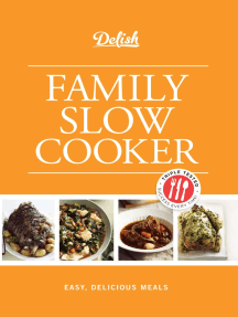 Delish Family Slow Cooker: Easy, Delicious Meals