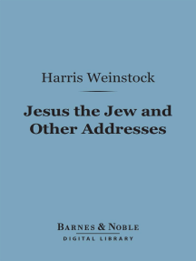 Jesus the Jew and Other Addresses (Barnes & Noble Digital Library)
