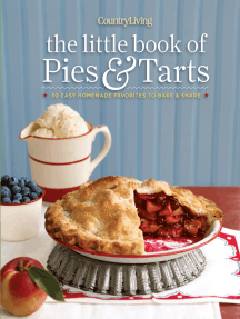 Country Living The Little Book of Pies & Tarts: 50 Easy Homemade Favorites to Bake & Share