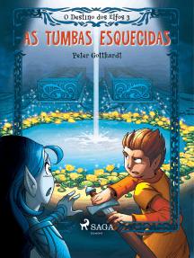 O Destino dos Elfos 3: As Tumbas Esquecidas