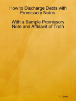 How to Discharge Debts with Promissory Notes - With a Sample Promissory Note and Affidavit of Truth
