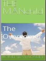 The Man Child (The Overcomer)