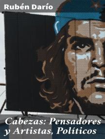 Cabezas: Pensadores y Artistas, Políticos