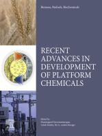 Biomass, Biofuels, Biochemicals: Recent Advances in Development of Platform Chemicals