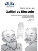 Galilei Et Einstein: Réflexions Sur La Théorie  De La Relativité General - La Chute Libre Des Corps
