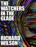 The Watchers in the Glade