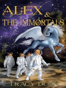 Alex & The Immortals: The Immortal Realms, #1