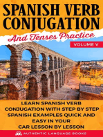 Spanish Verb Conjugation and Tenses Practice Volume V