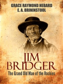 Jim Bridger: The Grand Old Man of the Rockies