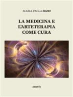 La medicina e l'arteterapia come cura