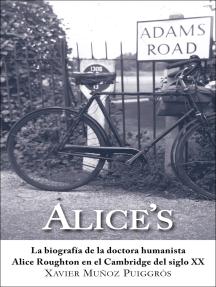 Alice's: La biografía de la doctora humanista Alice Roughton en el Cambridge del siglo XX
