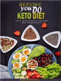Before You Do Keto Diet: Do's and Don'ts of Keto for Beginners
