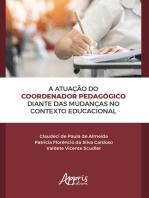 A Atuação do Coordenador Pedagógico Diante das Mudanças no Contexto Educacional