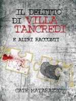 Il delitto di Villa Tancredi e altri racconti
