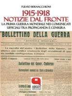 1915-1918. Notizie dal fronte