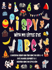 I Spy With My Little Eye - ABC | A Superfun Search and Find Game for Kids 2-4! | Cute Colorful Alphabet A-Z Guessing Game for Little Kids: I Spy Books for Kids 2-4, #1