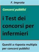 I test dei concorsi per infermiere: Quesiti a risposta multipla per concorsi pubblici