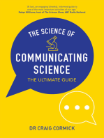 The Science of Communicating Science