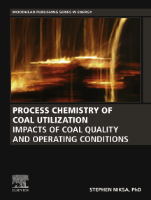 Process Chemistry of Coal Utilization: Impacts of Coal Quality and Operating Conditions
