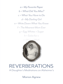 Reverberations: A Daughter's Meditations on Alzheimer's