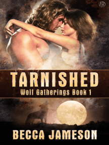 Tarnished: Wolf Gatherings, #1