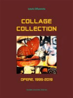 Collage Collection. Opere, 1999-2019