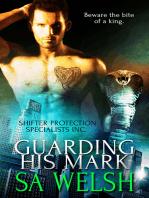 Guarding his Mark