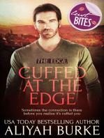 Cuffed at The Edge