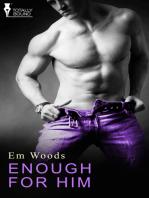 Enough for Him