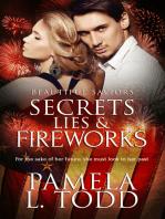 Secrets, Lies & Fireworks
