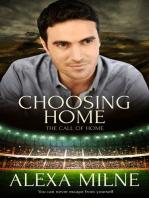 Choosing Home