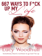 667 Ways to F*ck Up My Life