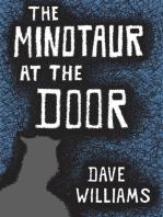 The Minotaur at the Door