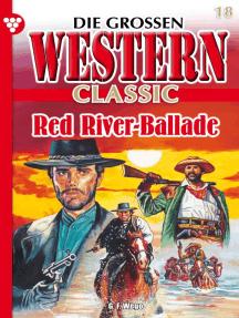 Die großen Western Classic 18: Red River-Ballade