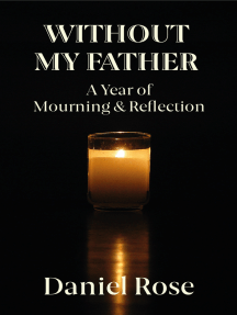Without My Father: A Year of Mourning and Reflection