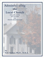 Administrating the Local Church
